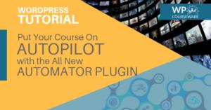 WP Courseware WordPress LMS Automator Plugin