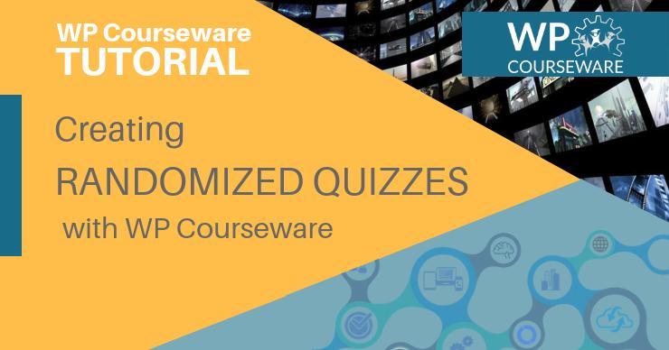 Creating Randomized Quizzes Header