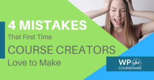 Online Course Creation Mistakes